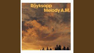 Roeyksopp Remind Me Radio Edit