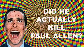 THIS MAY SOUND CRAZY! (AMERICAN PSYCHO THEORY)