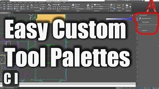 AutoCAD How to Create your own Tool Palettes Quick