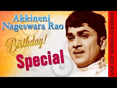 ANR Hit Songs Video Jukebox || Birthday Special Songs Collection || Old Telugu Songs Melodies