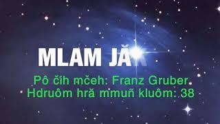 MLAM JĂK JIN karaoke