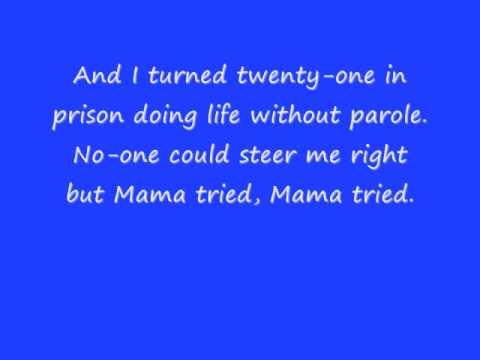 merle haggard mama tried w/ lyrics