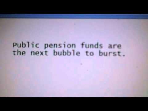 Public pension funds are the next bubble to burst. Economic Collapse 2012