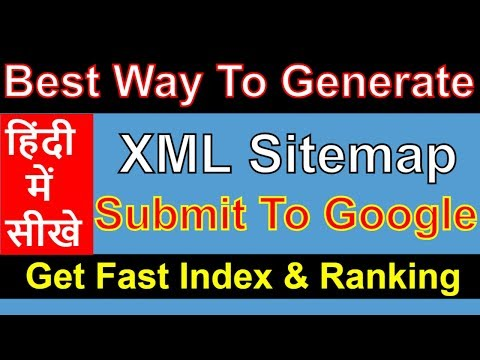 SEO - Part 29 | How to generate and submit xml sitemap to Google  in Hindi 2018 | SEO in Hindi