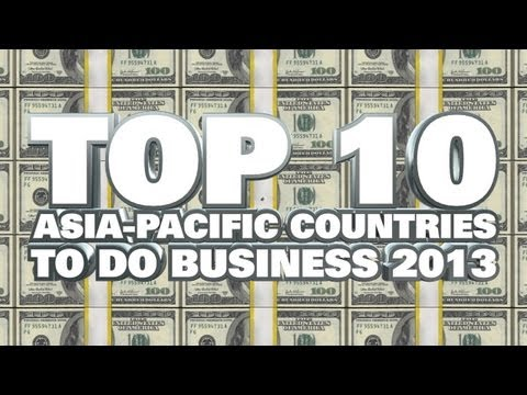 Top 10 Best Asia-Pacific Countries To Do Business 2013