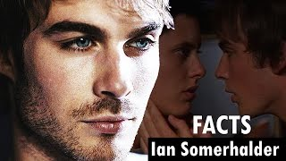Top 7 things you didn't know about IAN SOMERHALDER | Gay kiss scene