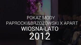 Paprocki & Brzozowski - kolekcja wiosna/lato 2012