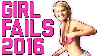Girl Fails: Best of the Year 2016