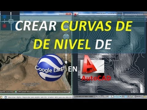 Crear Curvas de nivel de Google Earth en AutoCAD