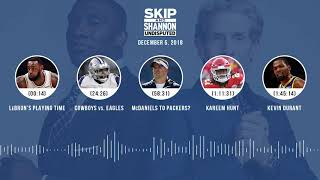 UNDISPUTED Audio Podcast (12.05.18) with Skip Bayless, Shannon Sharpe & Jenny Taft   UNDISPUTED