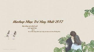 Tuyển tập nhạc trẻ Vpop hay nhất 2017 | Cover