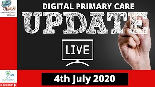 Digital Primary Care update 4.7.20 Conferences +