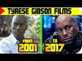 Tyrese Gibson MOVIES List 🔴 [From 2001 To 2017], Tyrese Gibson FILMS List   Filmography