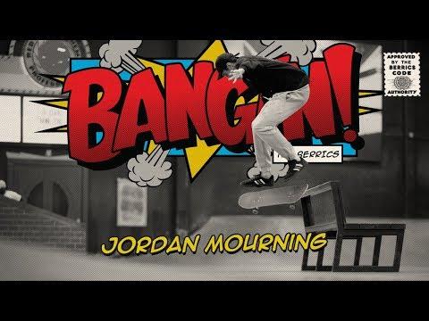 Jordan Mourning - Bangin!