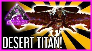 Desert Titan Guide for ARK: Extinction