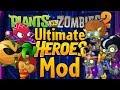 PvZ2: Ultimate Heroes Mod - GALACTIC HEROES update! - Download in Description! thumbnail