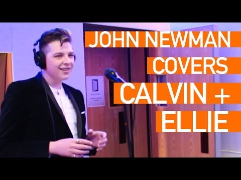 John Newman - I Need Your Love (Cover of Calvin Harris & Ellie Goulding) (Live)