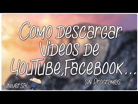 Como descarga videos de YouTube,Vimeo,Facebook totalmente gratis y facil