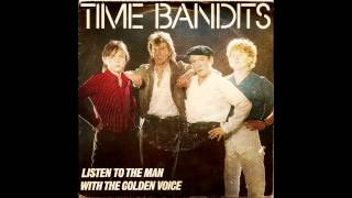 Watch Time Bandits Listen To The Man With The Golden Voice video