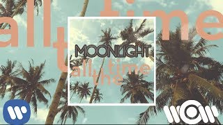 Moonlight - All the Time | Official Audio
