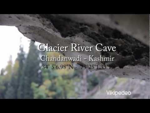 Chandanwadi Kashmir - Glacier River Cave