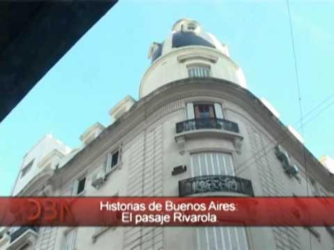 DBA: Programa N° 385: 11 de febrero 2016: Historias de Buenos Aires: El pasaje Rivarola.