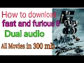 How Can Download Fast And Furious 8/dual Audio Movies In 300 Mb.