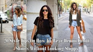 20 Style Tips On How To Wear Denim Cutoff Shorts Without Looking Sloppy