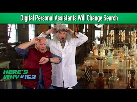 Digital Personal Assistants Reveal the Future of Search: Here's Why