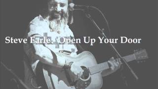 Watch Steve Earle Open Up Your Door video