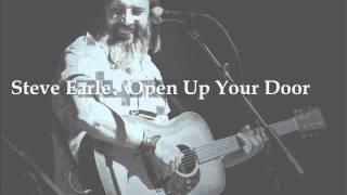 Watch Steve Earle Open Up Your Door video