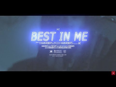 Jaz - Best in Me (Official Video) Shot by @kavinroberts_