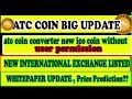 ATC COIN BIG UPDATE 18/AUG/2018 | ATC COIN SWAP Multiple ICO COIN | ALL PROBLEM SOLUTION