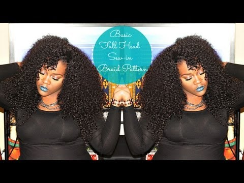 Basic Full Head Sew-In Braid Pattern
