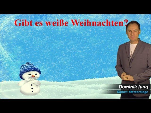 WeiГe Weihnachten 2018 Wie sind die aktuellen und seriГsen Wetter-Aussichten? Mod. Dominik Jung