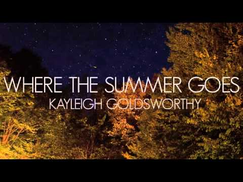 Kayleigh Goldsworthy - Where The Summer Goes
