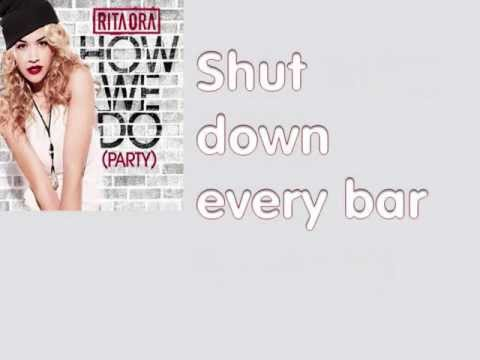 Rita Ora - How We Do (party) Official Lyrics video