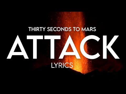 30 Seconds To Mars - Attack Lyrics