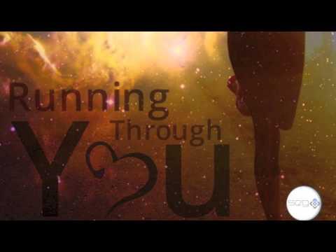 saumG - Running Through You (Reaction Remix)