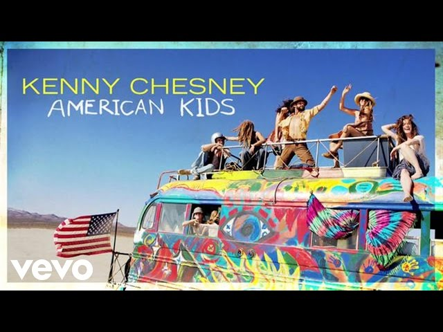 Kenny Chesney - American Kids (Audio)