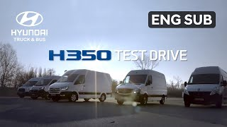 Hyundai - H350 Test Drive in Europe