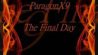 Download Lagu ParagonX9 - The Final Day Gratis STAFABAND