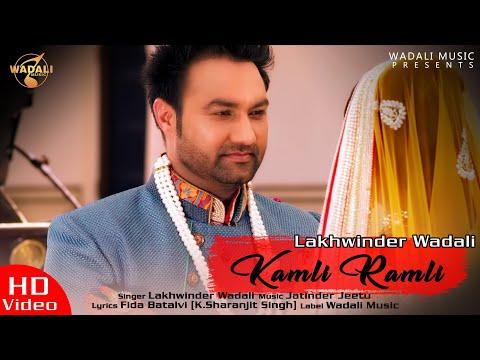 Kamli Ramli - Lakhwinder Wadali || Ranjhanna || Official Full Video Hd video