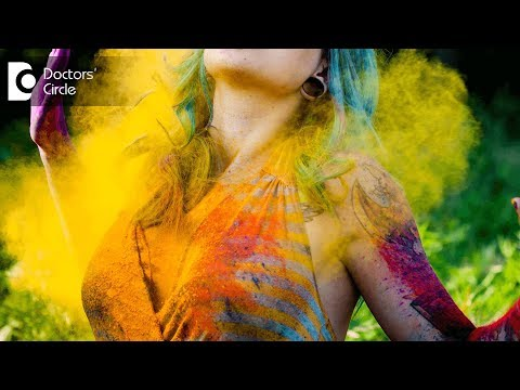 Preventing skin hazards from Holi colours - Dr. Swetha Sunny Paul
