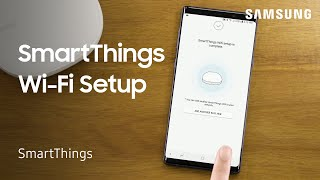 01. How to set up Samsung SmartThings Wifi