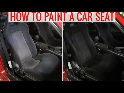 DIY painting car seats to change the color - How-to. tips and precautions