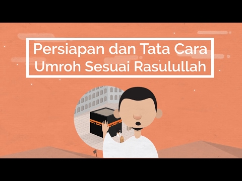 Video tata cara umroh bahasa indonesia
