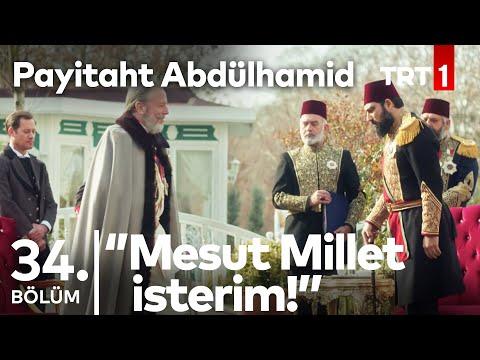 "Payitaht ""Abdülhamid 34. bölüm - Abdülhamid Han'ın istekleri"