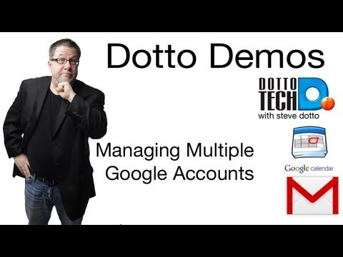 Managing Multiple Google Accounts