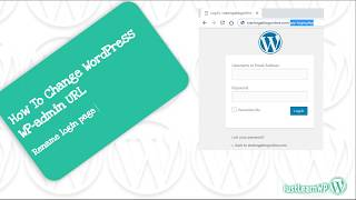 How To Change WordPress Login URL (WP Admin URL) - Rename WP login.php Page
